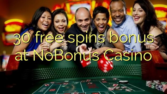 30 Free Spins Bonus bei NoBonus Casino