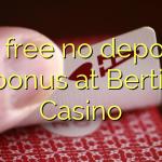35 free no deposit bonus at Bertil Casino