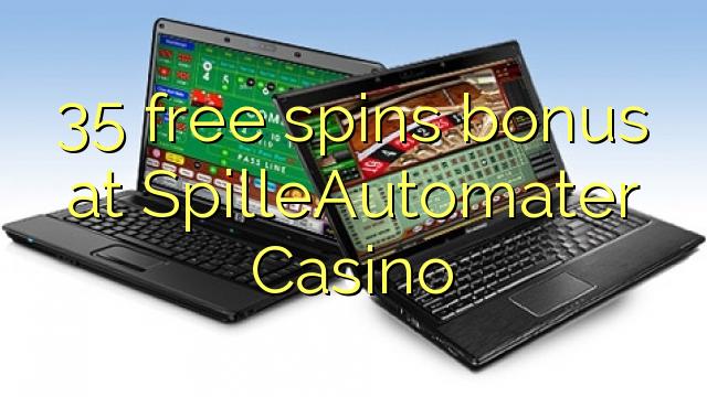 35 ilmaiskierrosbonuspelissä osoitteessa SpilleAutomater Casino