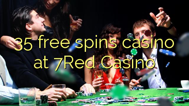 35 bébas spins kasino di 7Red Kasino