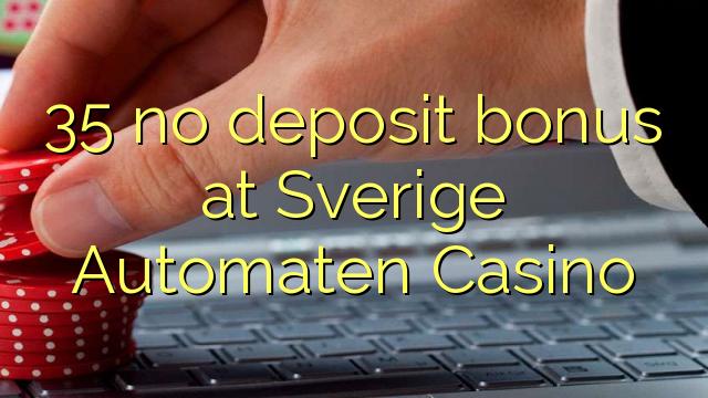 35 no deposit bonus at Sverige Automaten Casino