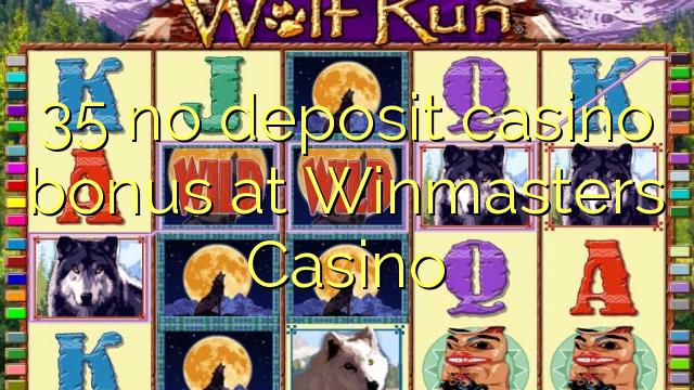 35 Winmasters Casino heç bir depozit casino bonus