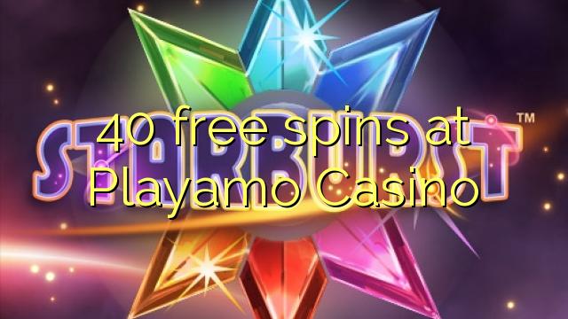 在Playamo賭場40自由旋轉
