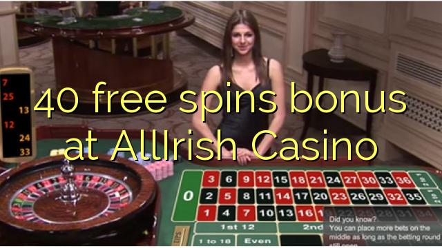 40 Free Spins Bonus bei AllIrish Casino