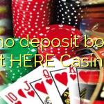 40 no deposit bonus at HERE Casino