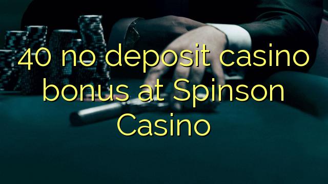 No deposit bonus 40