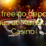 45 free no deposit bonus at MainStage Casino