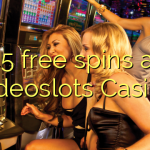 45 free spins at Videoslots Casino