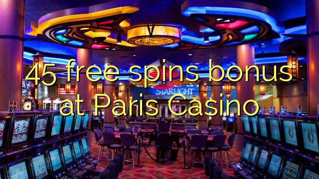 45 Gratis-Spins Bonus bei Paris Casino
