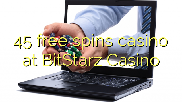 45 gratis spinnekop casino by BitStarz Casino