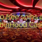 50 free spins at RobinHood Casino