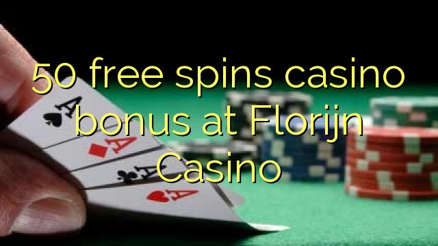 50 bébas spins bonus kasino di Florijn Kasino