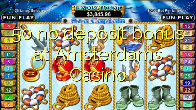 amsterdam casino 25 no deposit