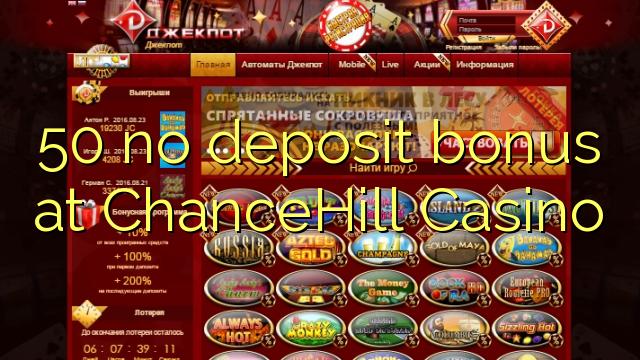50 no deposit bonus ee ChanceHill Casino