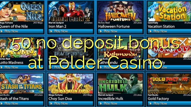 50 ei deposiidi boonus kell polder Casino