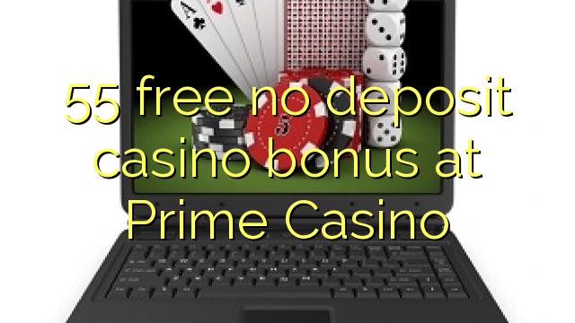 55 gratis ingen indbetaling casino bonus hos Prime Casino