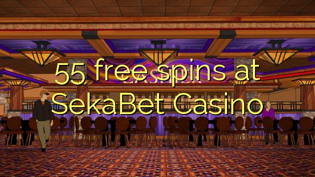 55 dhigeeysa free at SekaBet Casino