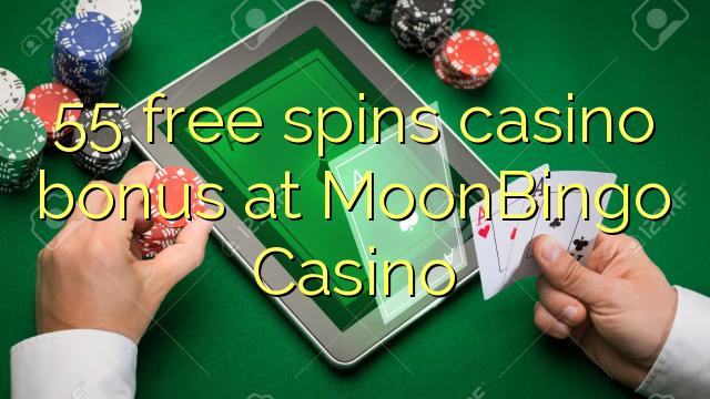 55 ókeypis spænir spilavíti bónus í MoonBingo Casino