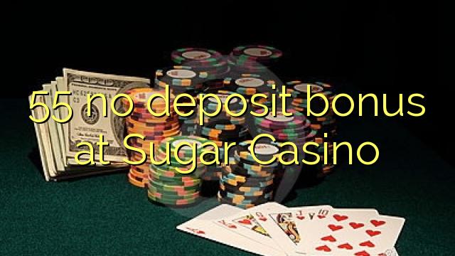 55 euweuh deposit bonus di Gula Kasino