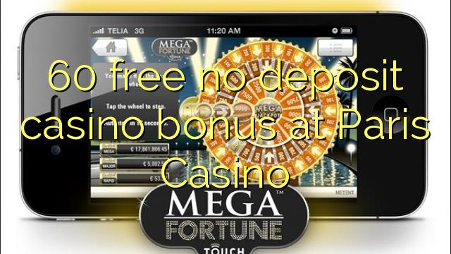 Paris Casino-da 60 pulsuz depozit casino bonusu yoxdur
