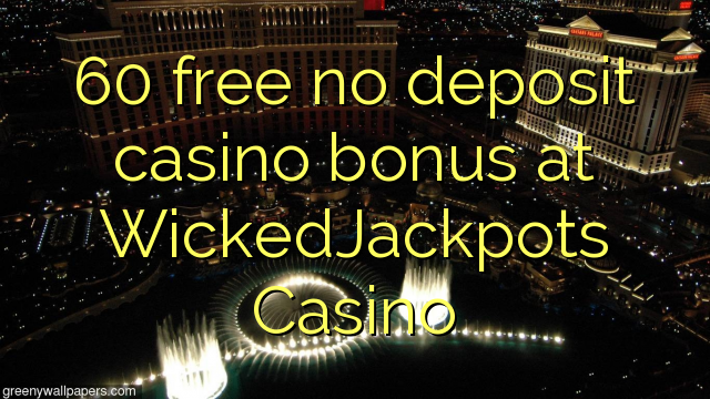 Online Casinos Free Money No Deposit