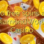 60 free spins at DiamondWorld Casino