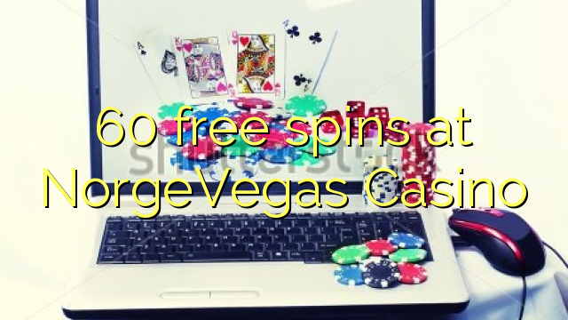 60 free spins at NorgeVegas Casino