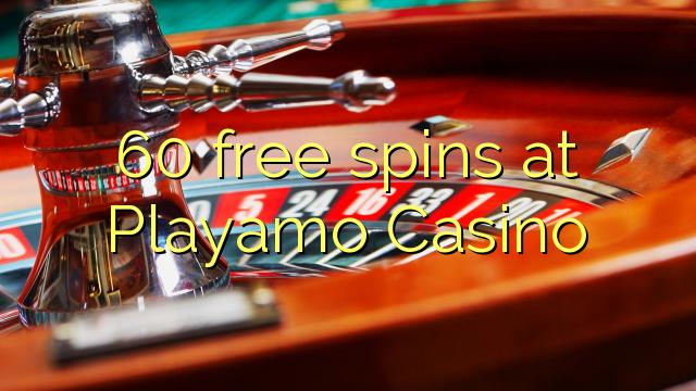 60 spins bébas dina Playamo Kasino