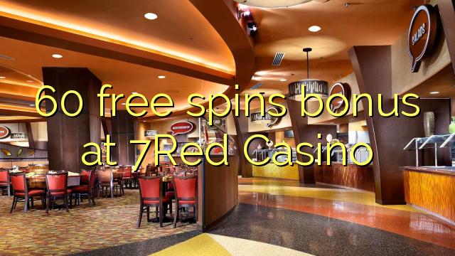 60 Free Spins Bonus bei 7Red Casino