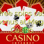 60 free spins casino bonus at Mega  Casino