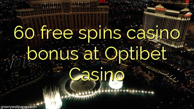 60 gratis spinner casino bonus på Optibet Casino