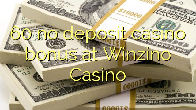 60 nemá kasinový bonus v kasinu Winzino