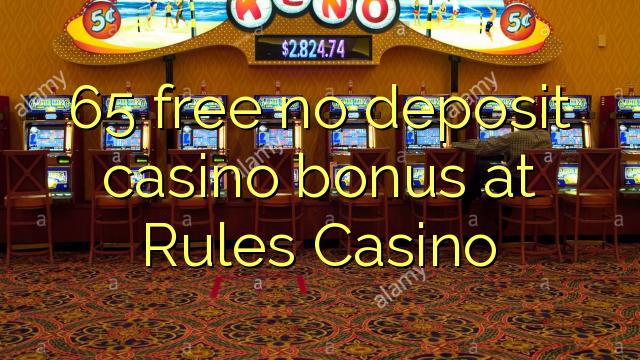 65 vaba mingit deposiiti kasiino bonus at Reeglid Casino