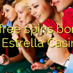 65 free spins bonus at Estrella Casino