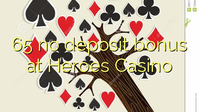 65 Heroes Casino heç bir depozit bonus