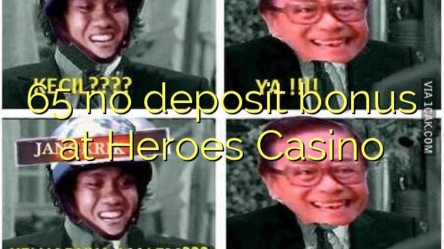 65 žádný vkladový bonus v kasinu Heroes