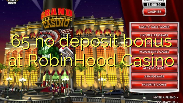 65 geen deposito bonus by RobinHood Casino