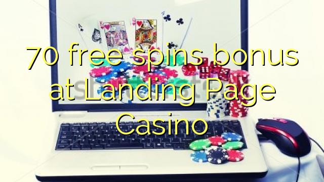70 tasuta keerutab boonus Landing Page Casino