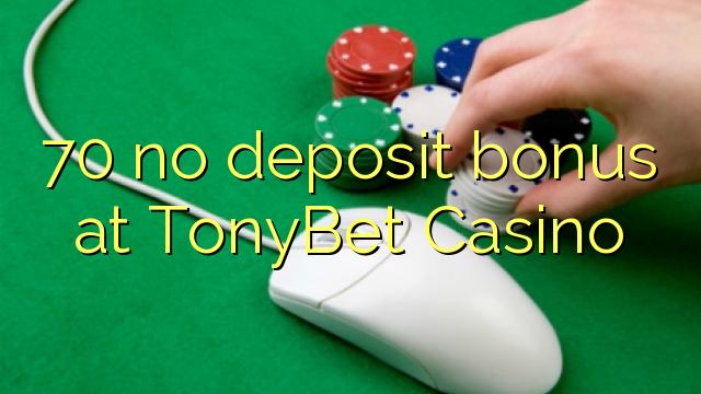 tonybet no deposit bonus 2019