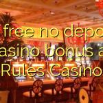 75 free no deposit casino bonus at Rules Casino