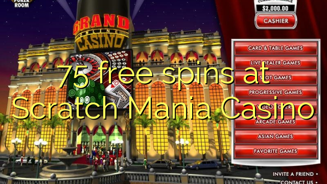 75 free spins a karce Mania Casino
