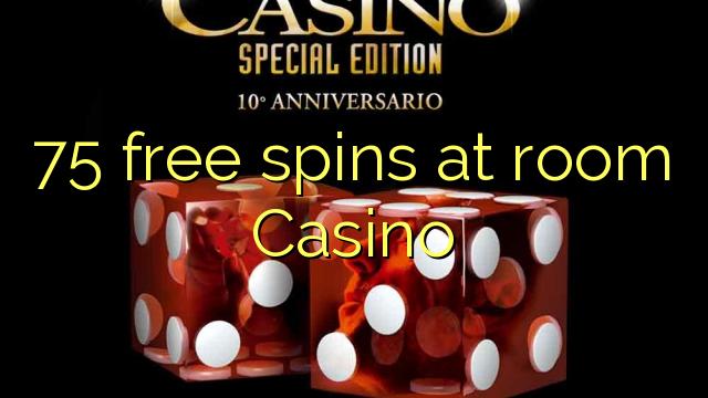 Spins 75 liberum in locus Casino