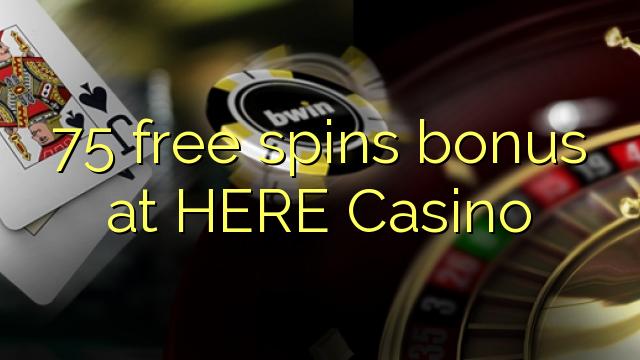 75 үнэгүй ЭНД Casino-д урамшуулал мэдээ болж чаджээ