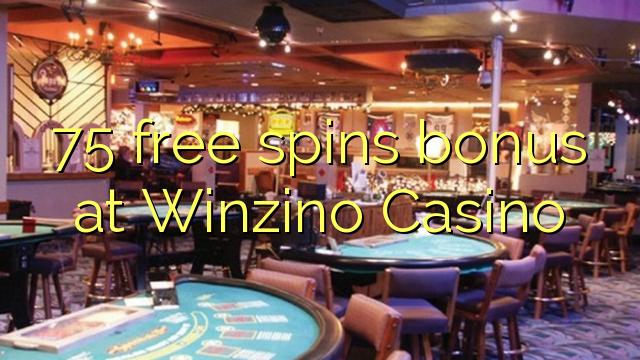 75 मुक्त Winzino कैसीनो में बोनस spins