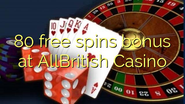 80 gratis spinn bonus på AllBritish Casino