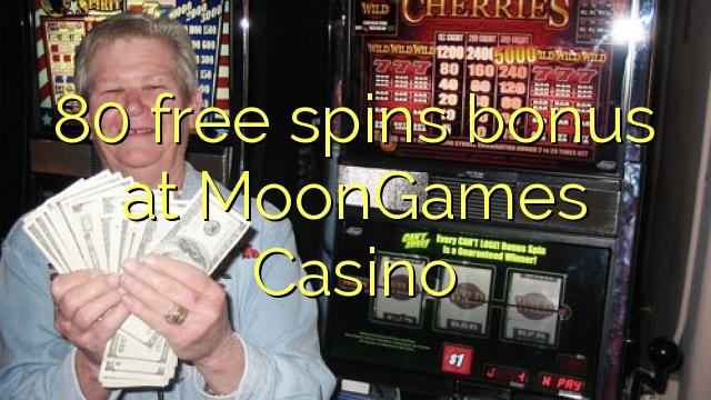 80 giros gratis de bonificación en MoonGames Casino