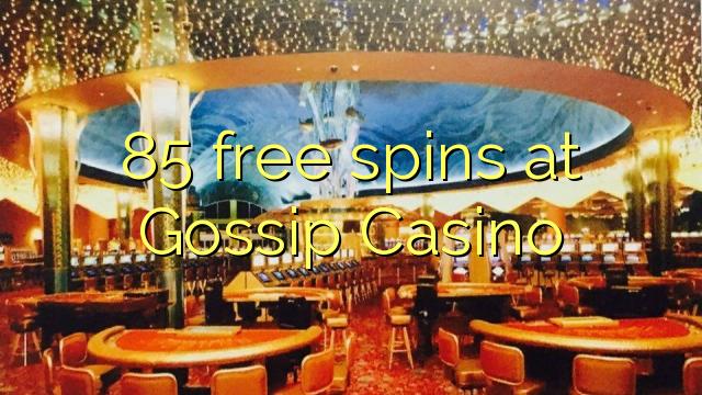 85 spins bébas dina ngomongkeun Kasino