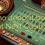 85 no deposit bonus at Next  Casino