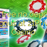 90 free no deposit bonus at 21Prive Casino
