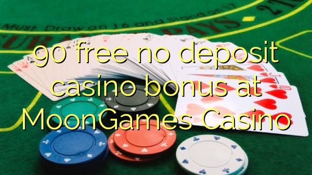 90 free no deposit casino bonus at MoonGames Casino